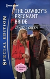 The Cowboy's Pregnant Bride, Green, Crystal