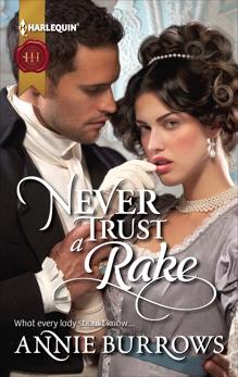 Never Trust a Rake: A Regency Historical Romance, Burrows, Annie