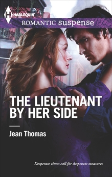 The Lieutenant by Her Side
