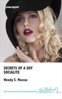 Secrets of a Shy Socialite, Marcus, Wendy S.