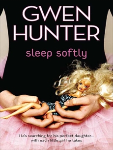Sleep Softly, Hunter, Gwen