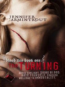 Blood Ties Book One: The Turning, Armintrout, Jennifer