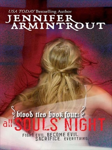 Blood Ties Book Four: All Souls' Night, Armintrout, Jennifer