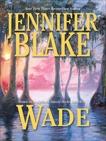 WADE, Blake, Jennifer