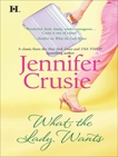 WHAT THE LADY WANTS, Crusie, Jennifer
