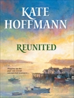 REUNITED, Hoffmann, Kate