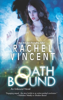 Oath Bound: An Unbound Novel, Vincent, Rachel