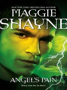 Angel's Pain, Shayne, Maggie