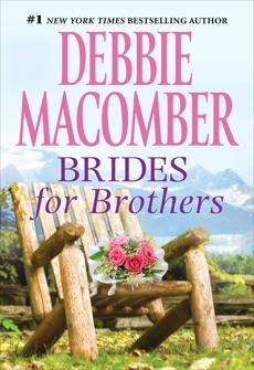 BRIDES FOR BROTHERS, Macomber, Debbie