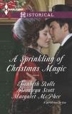 A Sprinkling of Christmas Magic: An Anthology, Scott, Bronwyn & Rolls, Elizabeth & McPhee, Margaret