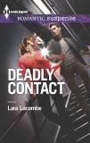 Deadly Contact, Lacombe, Lara