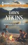 Adventures In Parenthood, Atkins, Dawn