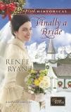 Finally a Bride, Ryan, Renee