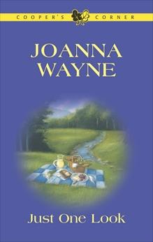 JUST ONE LOOK, Wayne, Joanna