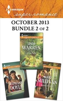 Harlequin Superromance October 2013 - Bundle 2 of 2: An Anthology, Sullivan, Mary & Doyle, Stephanie & Warren, Linda
