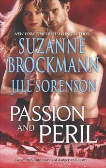 Passion and Peril: An Anthology, Brockmann, Suzanne & Sorenson, Jill