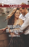 Pregnant by Morning, Cantrell, Kat
