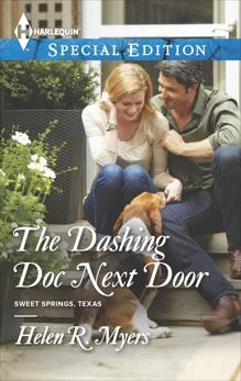 The Dashing Doc Next Door, Myers, Helen R.