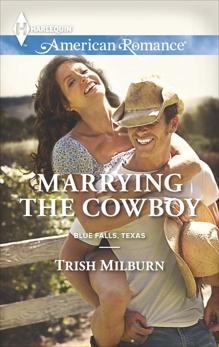 Marrying the Cowboy, Milburn, Trish