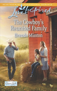 The Cowboy's Reunited Family: A Wholesome Western Romance