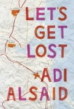 Let's Get Lost, Alsaid, Adi