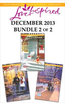 Love Inspired December 2013 - Bundle 2 of 2: An Anthology