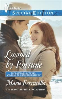 Lassoed by Fortune, Ferrarella, Marie