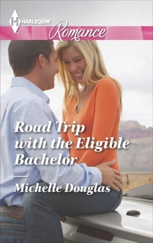 Road Trip with the Eligible Bachelor, Douglas, Michelle