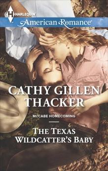 The Texas Wildcatter's Baby, Thacker, Cathy Gillen