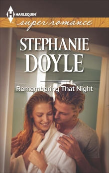 Remembering That Night, Doyle, Stephanie