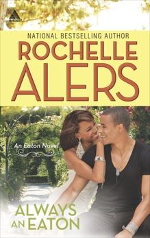 Always an Eaton: An Anthology, Alers, Rochelle