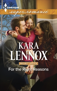 For the Right Reasons: A Single Dad Romance, Lennox, Kara