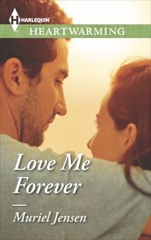 Love Me Forever: A Clean Romance, Jensen, Muriel