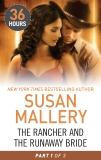 The Rancher and the Runaway Bride Part 1, Mallery, Susan