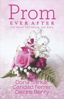 Prom Ever After: An Anthology