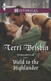Yield to the Highlander, Brisbin, Terri