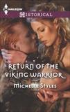 Return of the Viking Warrior: A Passionate Viking Romance, Styles, Michelle