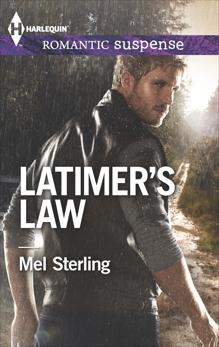 Latimer's Law, Sterling, Mel