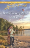 North Country Mom: A Fresh-Start Family Romance, Richer, Lois