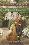 A Rumored Engagement: A Clean & Wholesome Regency Romance, George, Lily