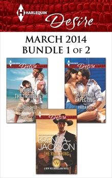 Harlequin Desire March 2014 - Bundle 1 of 2: An Anthology