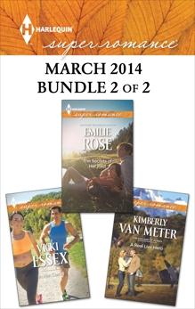 Harlequin Superromance March 2014 - Bundle 2 of 2: An Anthology, Rose, Emilie & Van Meter, Kimberly & Essex, Vicki