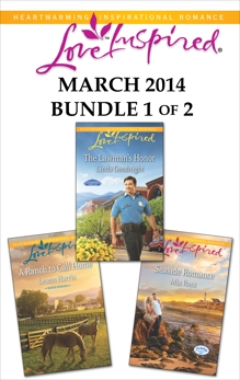 Love Inspired March 2014 - Bundle 1 of 2: An Anthology, Goodnight, Linda & Harris, Leann & Ross, Mia