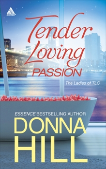 Tender Loving Passion: An Anthology, Hill, Donna