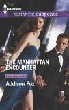 The Manhattan Encounter, Fox, Addison