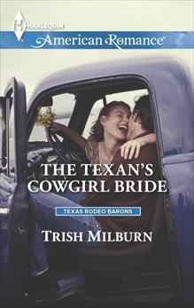 The Texan's Cowgirl Bride, Milburn, Trish