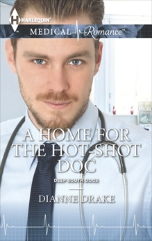 A Home for the Hot-Shot Doc