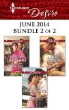 Harlequin Desire June 2014 - Bundle 2 of 2: An Anthology, Orwig, Sara & Lindsay, Yvonne & Lane, Elizabeth
