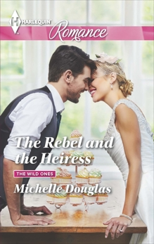 The Rebel and the Heiress, Douglas, Michelle
