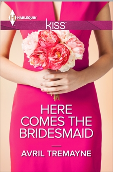 Here Comes the Bridesmaid, Tremayne, Avril